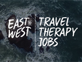 East and West Coast Travel Therapy Jobs