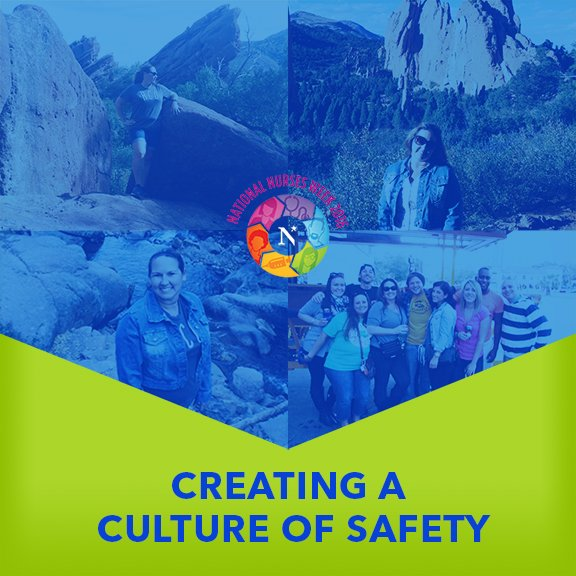 Creating A Culture of Safety for Nurses Week